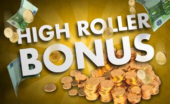 Bonus high-roller
